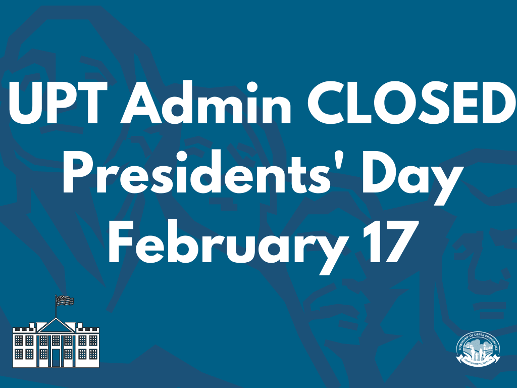 UPT Admin CLOSED Presidents Day February 17