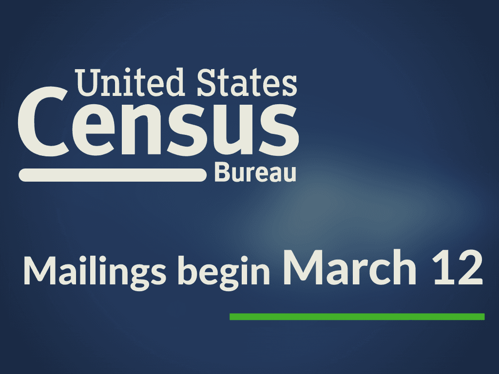 Census Mailings begin March 12