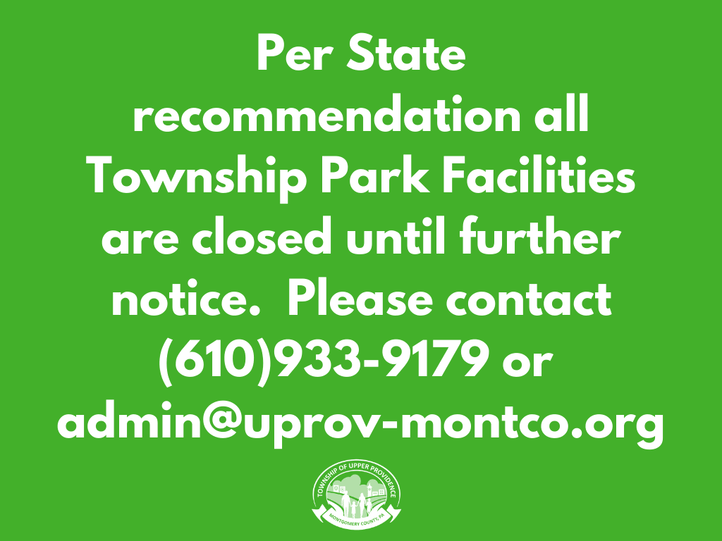 All Township Park Facilities Closed Until Further Notice