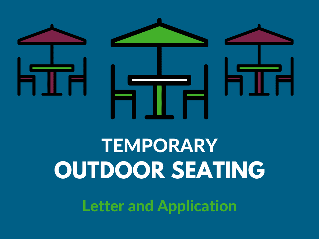 Temporary Outdoor Seating Letter and Application Newsflash