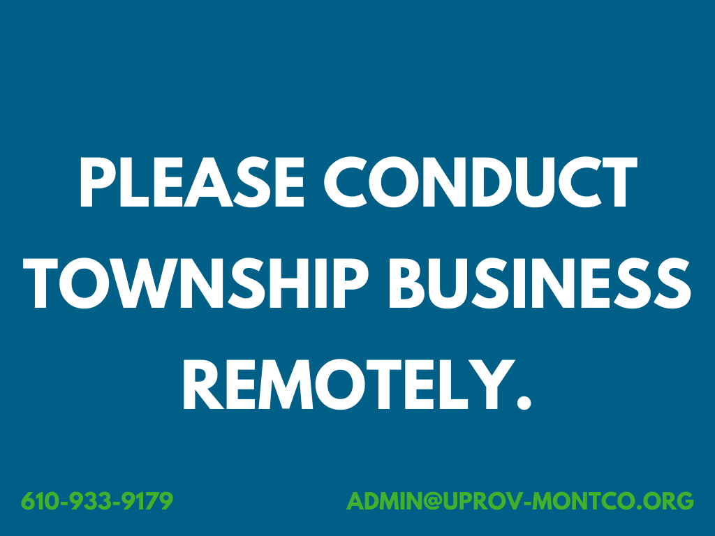 Please Conduct Township Business Remotely